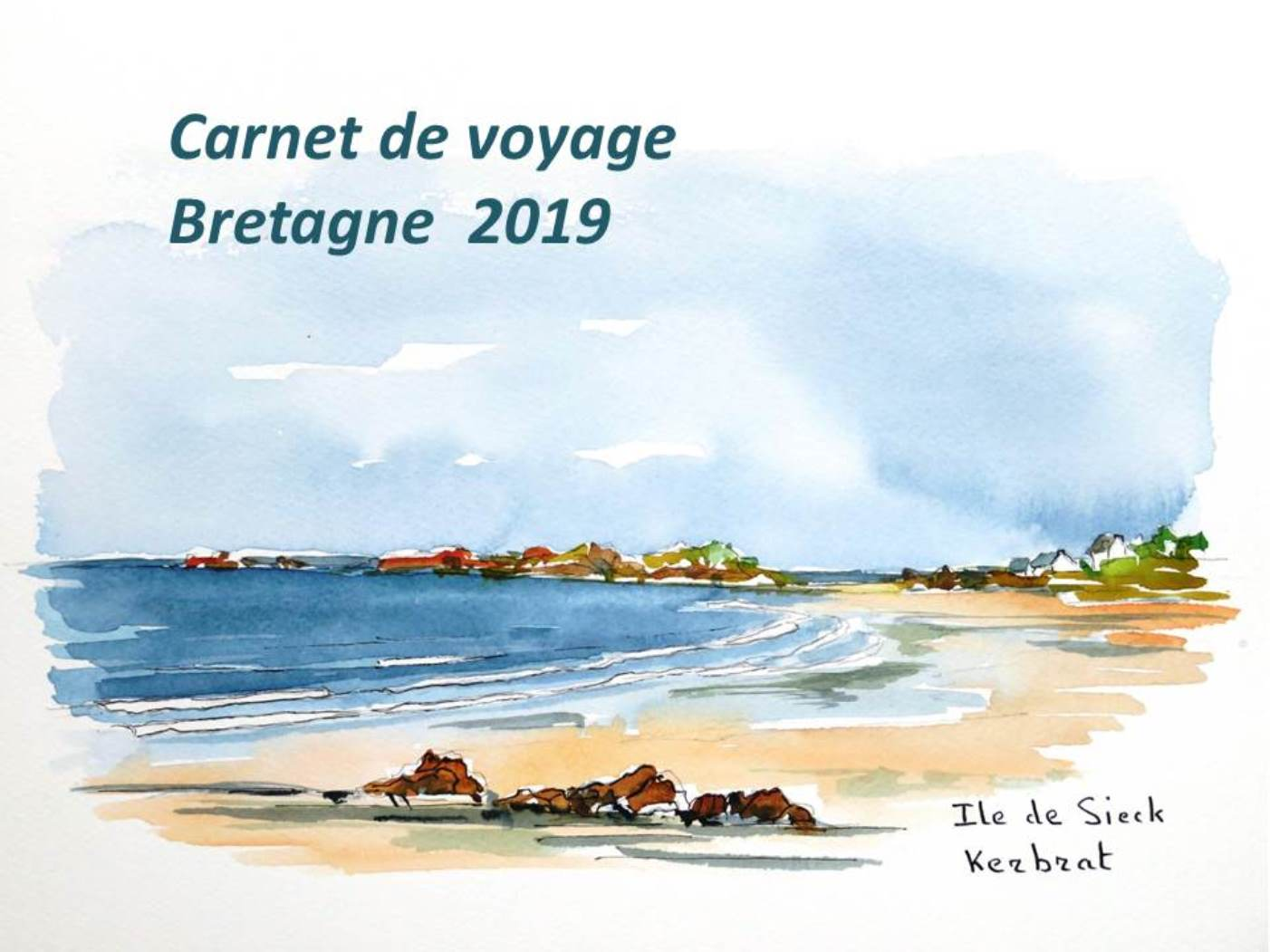 Bretagne 0 Carnet voyage Bretagne c